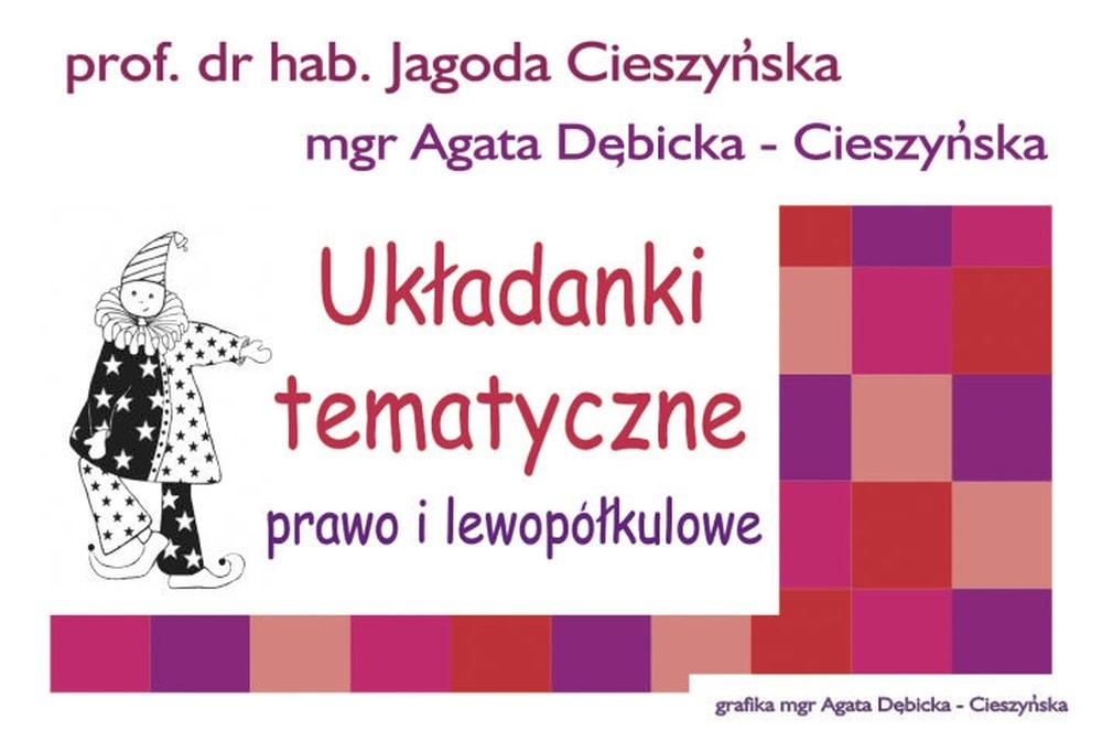 Układanki prawo i lewopółkulowe Centrum Metody Krakowskiej Jagoda Cieszyńska